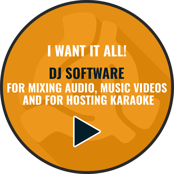 DJ, Video Mixing, and Karaoke Software
