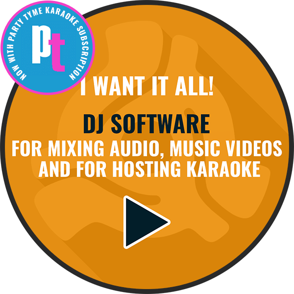 DEX 3.9 DJ software with Party Tyme Karaoke subscription
