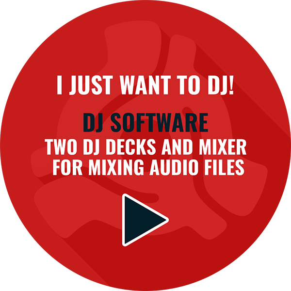 EASY TO USE DJ SOFTWARE FOR MIXING MUSIC