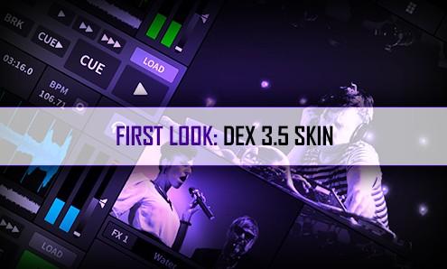 dex35skinfirstlook-coverimage