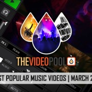 Most Popular Music Video Downloads From The Video Pool (March 2016)