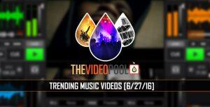 Trending music video downloads June 2016