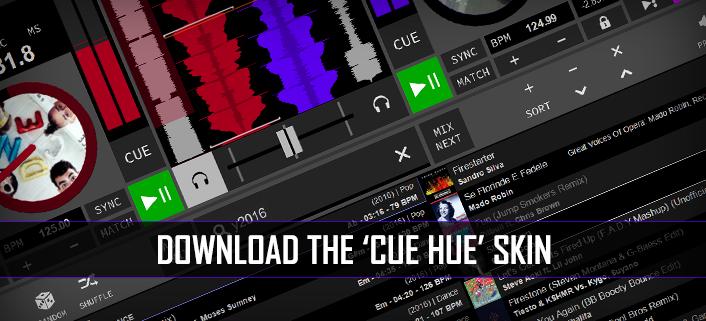 Download CUE HUE Skin for DJ Software