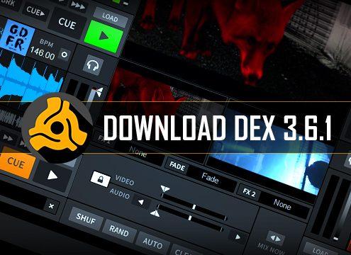 Download DEX 3.6.1 DJ Software