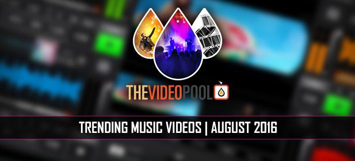 Top Music Video Downloads August 2016