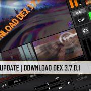 Update to DEX 3.7.0.1 Video Mixing Software