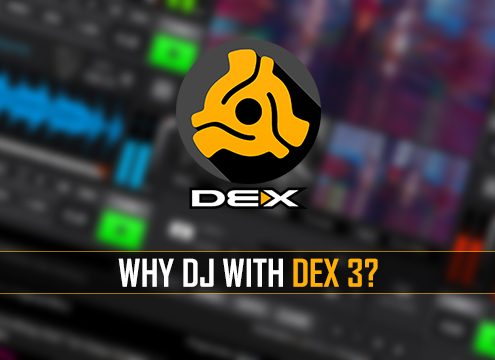 Why should you DJ with PCDJ DEX 3?