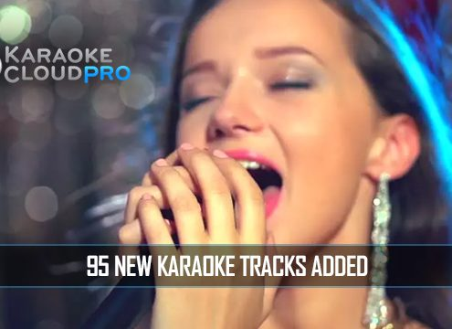 95 new karaoke tracks added to karaoke cloud pro