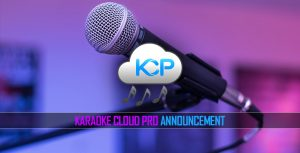 20 New Songs Added To Karaoke Cloud Pro Each Week