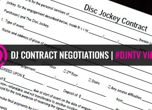 DJ contract negotiations and DJ business