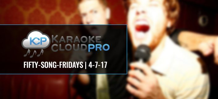 50 new karaoke hits to download 4-7-17