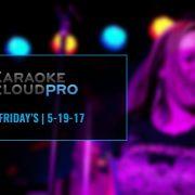 Karaoke Cloud Pro Update 5-19-17