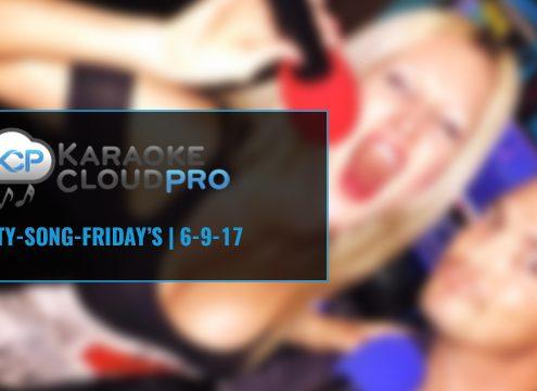 Karaoke Cloud Pro new Karaoke songs 6-9-17