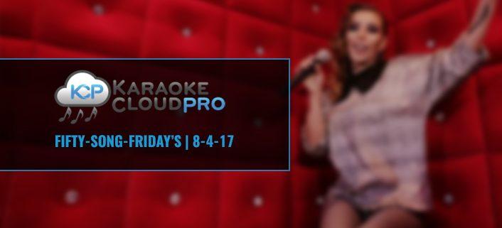 Karaoke Cloud Pro 50 Songs 8-4-17