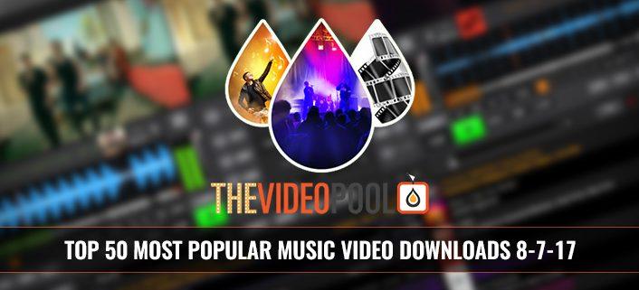 Most Popular Music Video Downloads August 2017