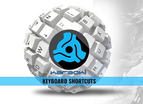 Karaoki Keyboard Shortcut List