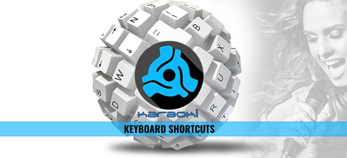 Karaoki Keyboard Shortcut List