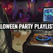 2017 Halloween Music Party Playlist For DJs