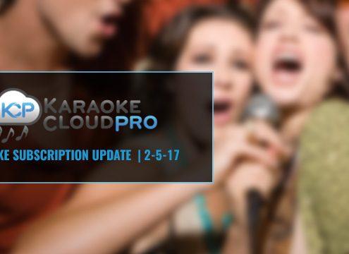 Karaoke Cloud Pro subscription update 2-5-18