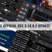 DEX 3.10.0.2 DJ software update