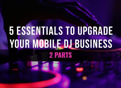 Mobile DJ Business Tips