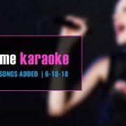 New Party Tyme Karaoke Songs 6-18-18