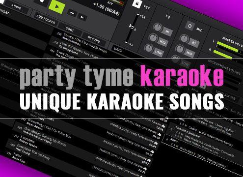 Party Tyme Unique Karaoke Songs