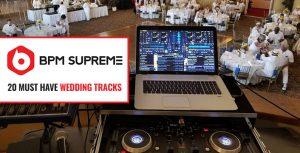 Popular Wedding Tracks for DJs
