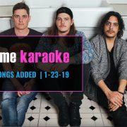 New Karaoke Songs 1-23-19