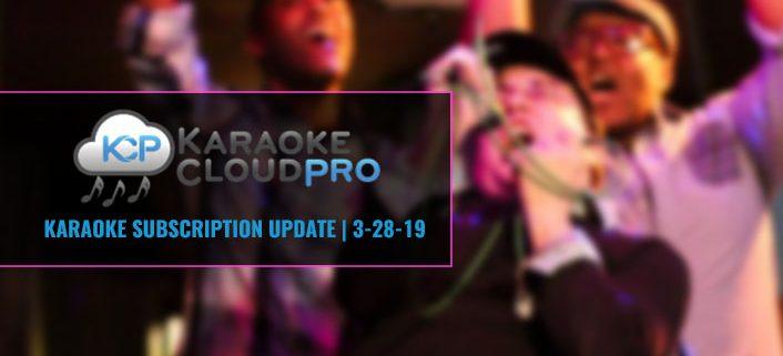Karaoke Cloud Pro subscription update 3-28-19