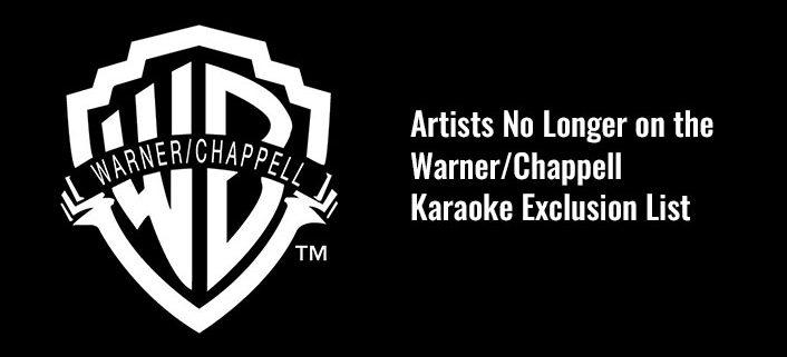 Warner Chappel Karaoke Exclusion List Update
