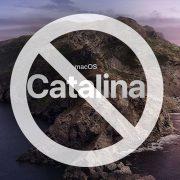 Do not update to macOS Catalina