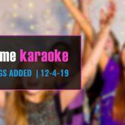 Party Tyme Karaoke New Songs 12-4-19