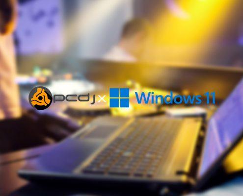 PCDJ Windows 11 Support